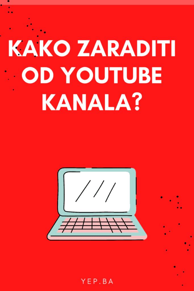 Kako zaraditi od YouTube kanala (3 savjeta za Balkan)